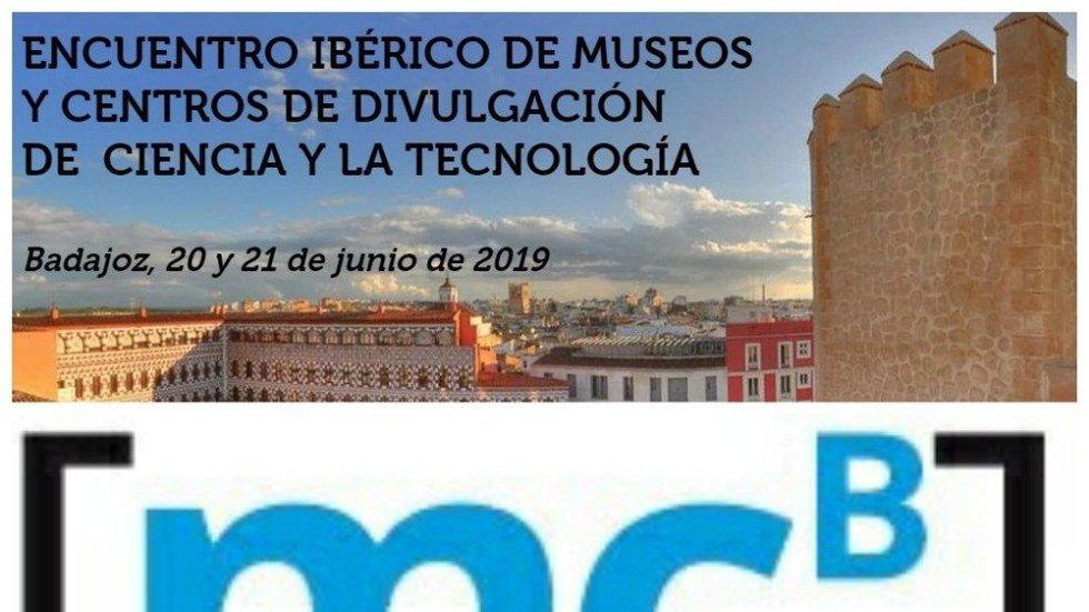 Encuentro Ibérico de Museos y Centros de Divulgación de Ciencia y Tecnología | OLIVENZA
