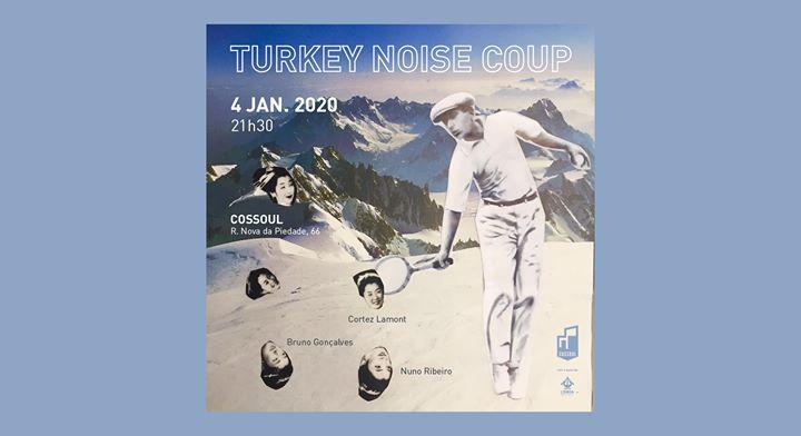 Concerto: Turkey Noise Coup