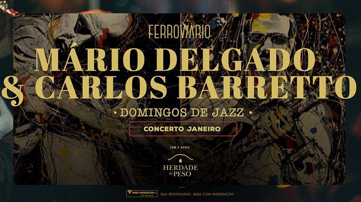 Domingos de Jazz Ferroviário | Mário Delgado & Carlos Barretto