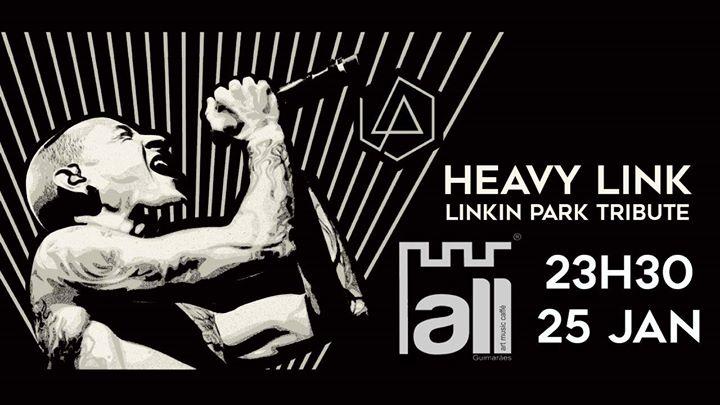 Heavy Link - Linkin Park Tribute // All Guimarães