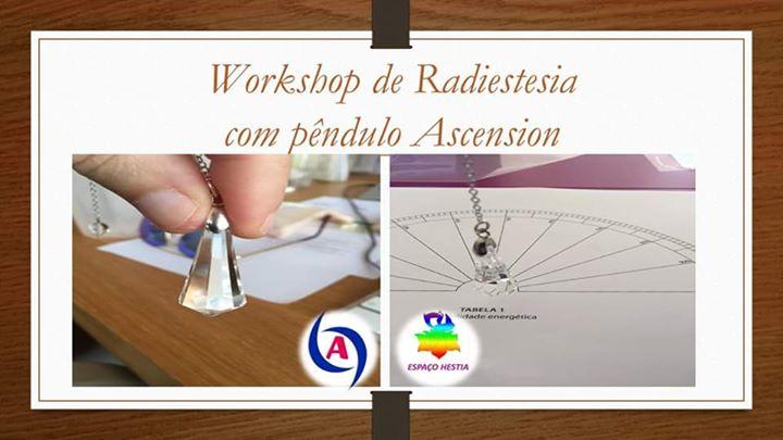 Workshop de Radiestesia & Pêndulo da Ascension
