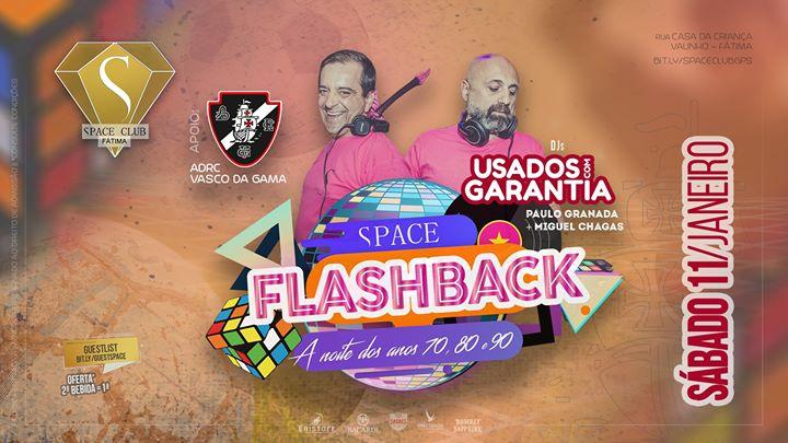 SPACE FLASHBACK - a noite dos anos 70, 80 e 90