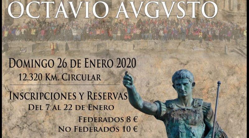XI RUTA MONUMENTAL SENDERISTA OCTAVIO AUGUSTO