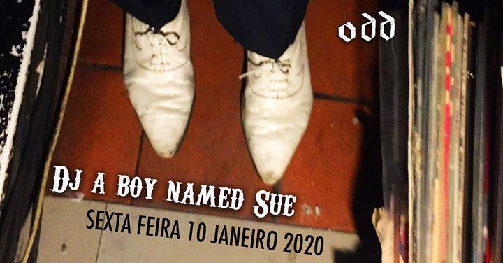 Dj A boy named Sue no ODD