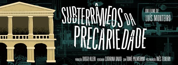 Subterrâneos da Precariedade - Sessão de Cinema em Aveiro
