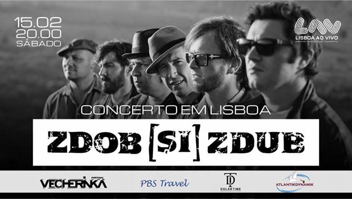 "15.02 • Concerto 'Zdob și Zdub""• LAV-Lisboa ao Vivo • Vecherinka"