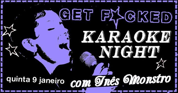 Get F+cked Karaoke Night