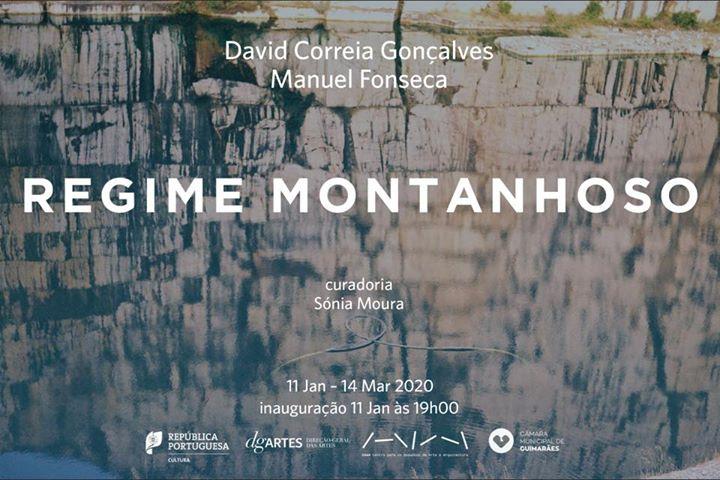 Regime Montanhoso | David Correia Gonçalves e Manuel Fonseca