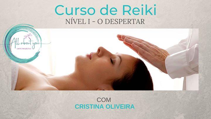 Curso de Reiki - Nível I - O Despertar