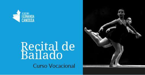 Recital de Bailado - Curso Vocacional Academia Fernanda Canossa