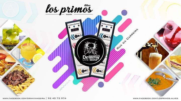 Dr.Why Madeira Live Quiz @Los Primos