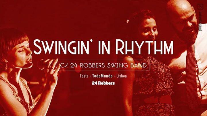 Swingin' in Rhythm c/ '24 Robbers Swing Band'
