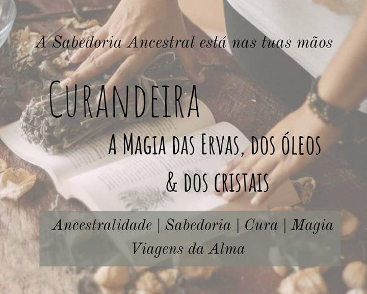 Curandeira - A Magia Das Ervas, Dos Óleos E Dos Cristais