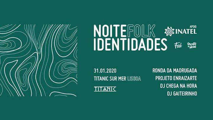 Noite Folk Identidades - Titanic Sur Mer