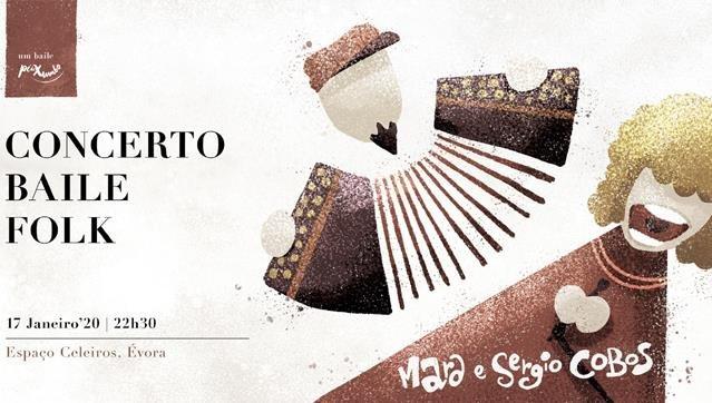 Concerto Baile Folk com Mara e Sérgio Cobos
