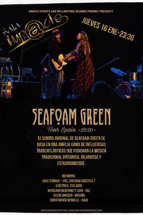 SEAFOAM GREEN desde Irlanda ,tour Spain 2020