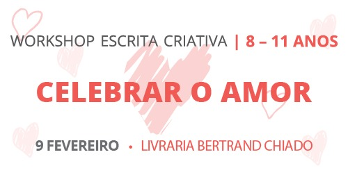 Workshop de Escrita Criativa | Celebrar o Amor