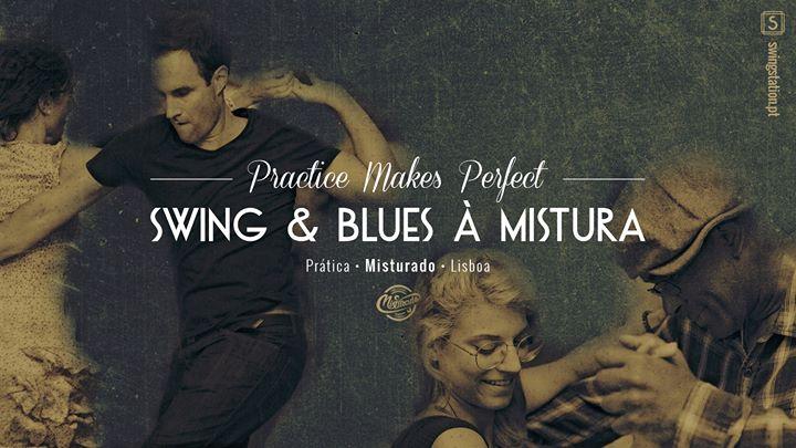 Prática • Swing & Blues à Mistura