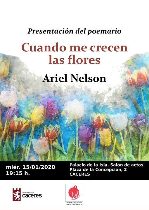 Presentación: 'Cuando me crecen las flores' de Ariel Nelson