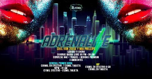 Adrenaline - Sab 11 Enero
