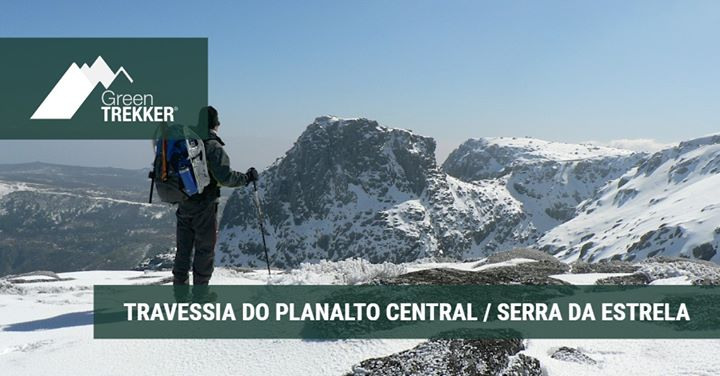 Travessia do Planalto Central / Serra da Estrela