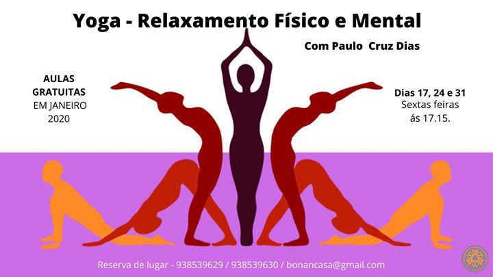 Yoga - Relaxamento Físico e Mental
