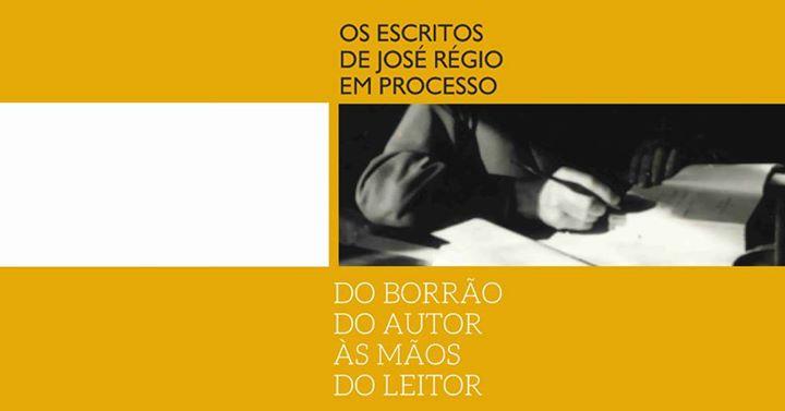 Os escritos de José Régio: Do borrão do autor às mãos do leitor