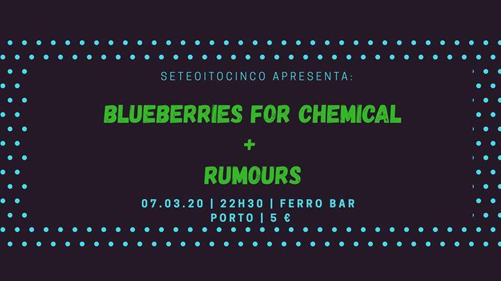 Blueberries For Chemical + Rumours | Ferro Bar, Porto