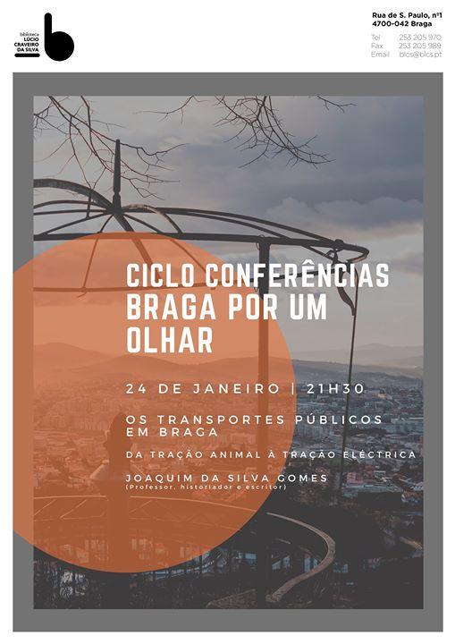 Ciclo de conferências: Braga por um olhar