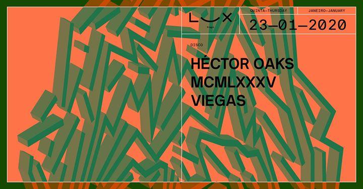 Héctor Oaks x Mcmlxxxv x Viegas