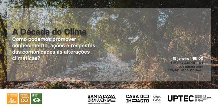 A Década do Clima – Roadshow Santa Casa Challenge | PORTO