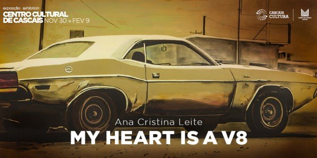 My Heart is a V8, de Ana Cristina Leite