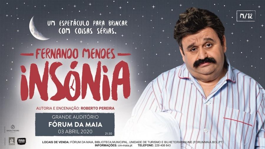 CANCELADO 'Insónia', com Fernando Mendes