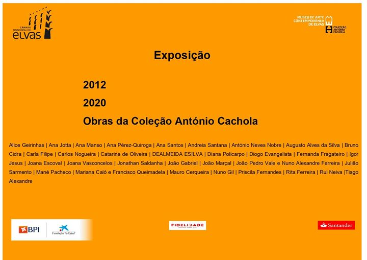 Exposição 2012 2020 Obras da Coleção António Cachola