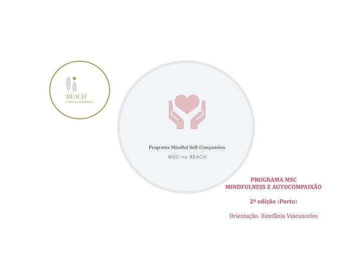 Programa Mindful Self-Compassion (MSC), no REACH, 2ª ed.
