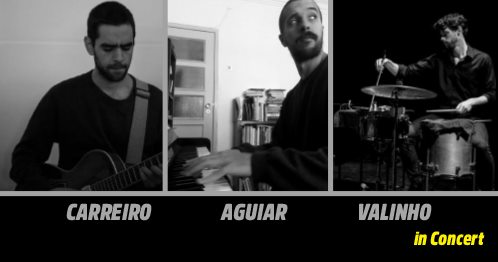 CARREIRO | AGUIAR | VALINHO in Concert. Art Loft Lisbon - Concert Dinner events