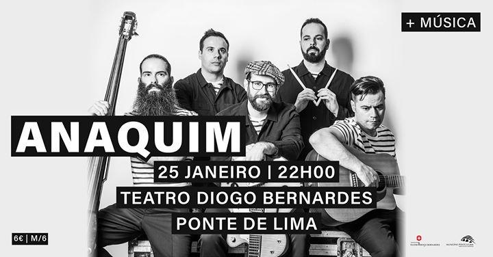 Anaquim | Teatro Diogo Bernardes - Ponte de Lima