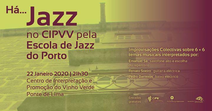 Há Jazz no CIPVV - 6 + 6 improvisações | 22 de Janeiro