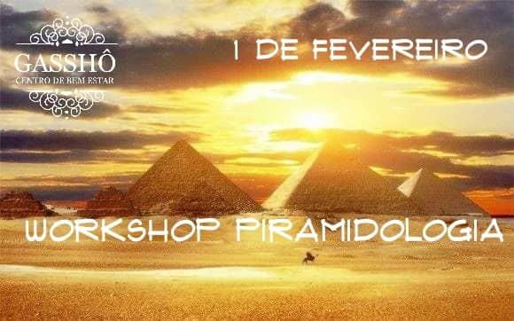 Workshop Piramidologia