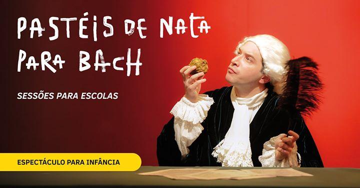 Sessões para escola | Pastéis de nata para Bach