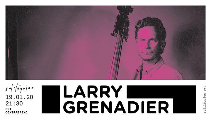 Larry Grenadier - Solilóquios - ESGOTADO