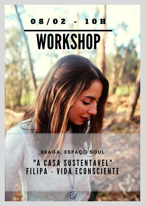 Workshop 'A Casa Sustentável' - Braga - 2ª Edição