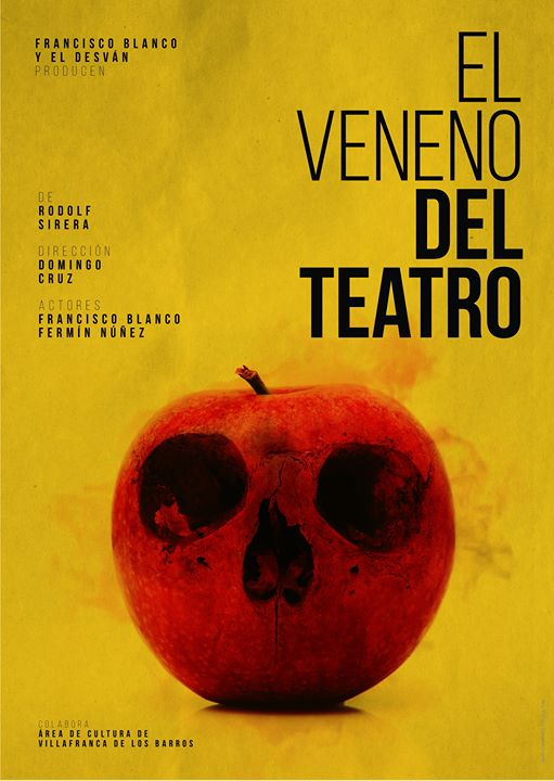El veneno del teatro | Teatro