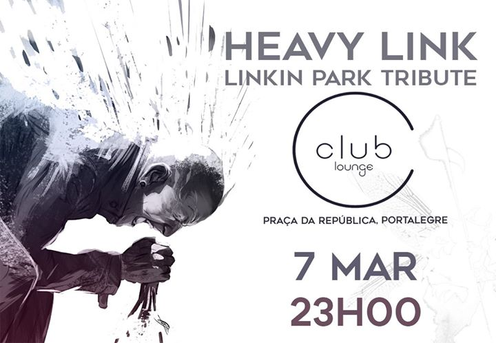 Heavy Link - Linkin Park Tribute // Club Lounge Portalegre