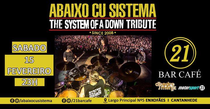 Abaixo Cu Sistema - The System Of A Down Tribute 15 FEV 21 Bar