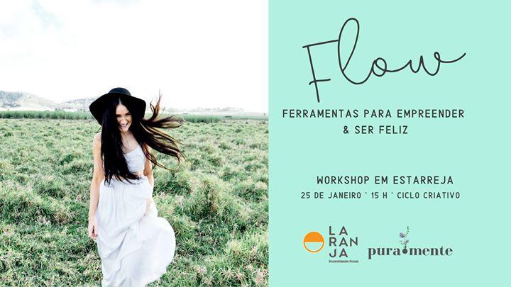 FLOW: Ferramentas para Empreender & Ser Feliz