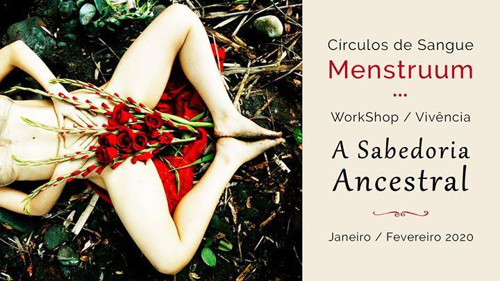 A Sabedoria Ancestral - Circulos de Sangue Menstruum