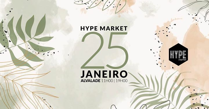 Hype Market Alvalade - 25 de janeiro