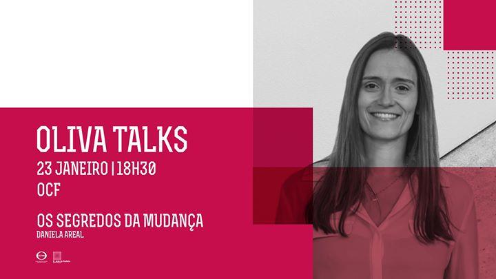 Oliva Talks - Os Segredos da Mudança