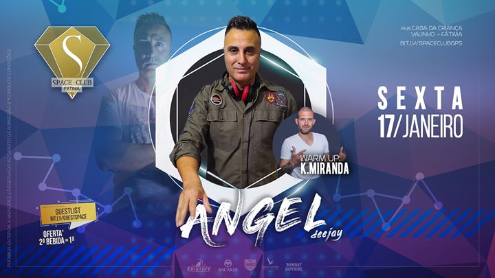 ANGEL Deejay • sexta 17/jan • SPACE CLUB - Fátima